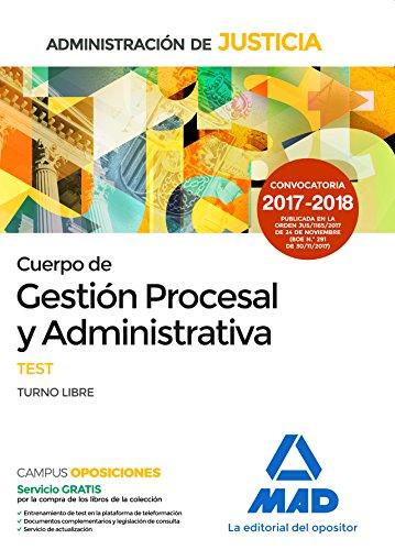 Cuerpo de Gestión Procesal y Administrativa de la Administración de Justicia (Turno Libre).Test