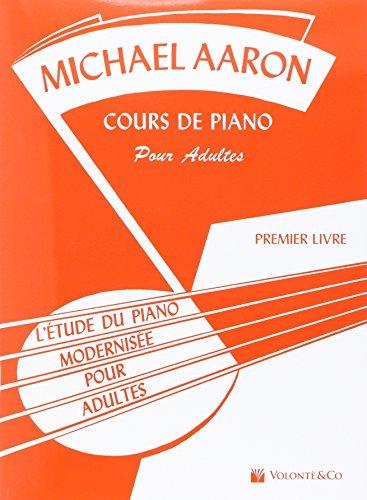 Aaron Cours de Piano pour Adultes Vol.1