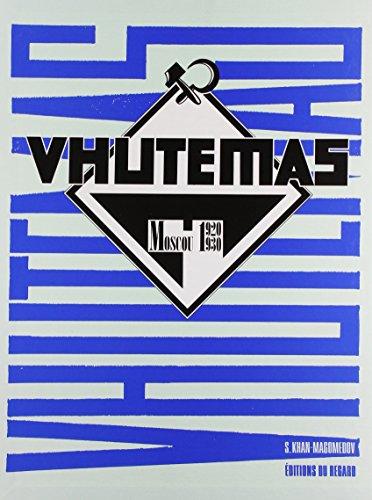 Vhutemas (coffret 2 tomes) : Moscou, 1920-1930