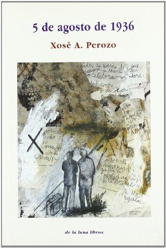 5 de agosto de 1936 por José Antonio Perozo