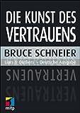 Die Kunst des Vertrauens: Liars and Outliers - Deutsche Ausgabe (mitp Professional)