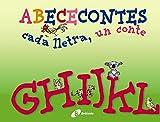 G-L (ABECECONTES cada lletra, un conte) (Catalá - A Partir De 3 Anys - Llibres Didàctics - Abececontes)