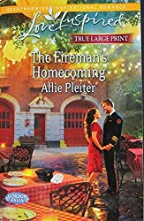 The Fireman's Homecoming (Gordon Falls/Love Inspired) True Large Print by Allie Pleiter (2013-08-01)