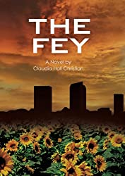 The Fey (Alex the Fey thriller series Book 1) (English Edition)