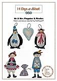 14Tage die Woche Leicht Schnittmuster MR & Mrs Pinguine & die Piraten