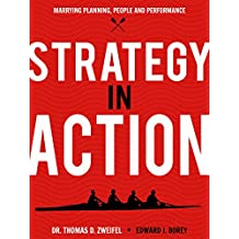 Strategy-In-Action: Marrying Planning, People and Performance (The Global Leader Series Book 4) (English Edition)