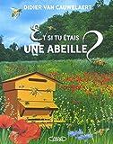 Et si tu etais une abeille ?