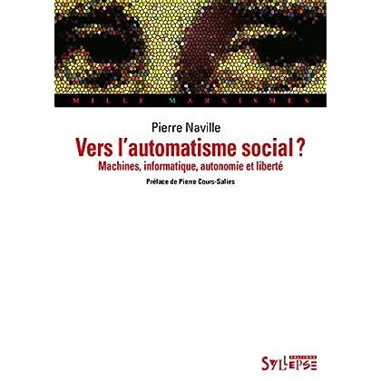 Vers l'automatisme social? (Mille Marxismes)