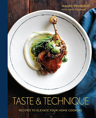 Taste & Technique: Recipes to Elevate Your Home Cooking (English Edition) -