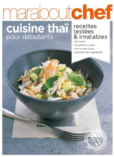 Cuisine thaï pour débutants par Marabout