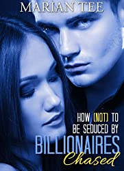 Chased (How Not To Be Seduced by Billionaires) (English Edition)