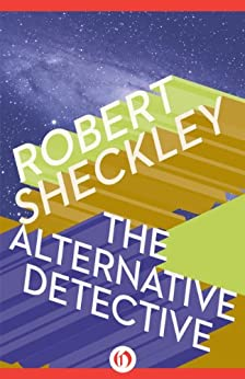 The Alternative Detective (Hob Draconian Book 2) (English Edition) par [Sheckley, Robert]