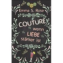 Couture: Wenn Liebe stärker ist