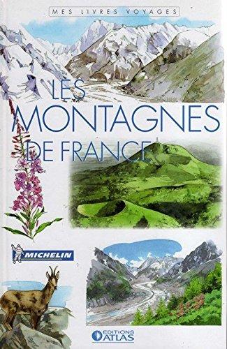 Les Montagnes de France par (Relié)