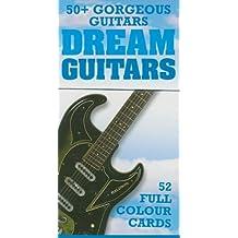 Dream Guitars: 52Great Guitar Cards. Para Guitarra