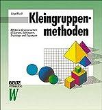 Kleingruppenmethoden (Beltz Weiterbildung) - Jörg Knoll