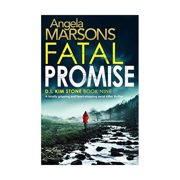 Fatal Promise: A totally gripping and heart-stopping serial killer thriller (Detective Kim Stone Crime Thriller Book 9) 51u4lWvS3iL