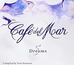 Cafe Del Mar-Dreams 5