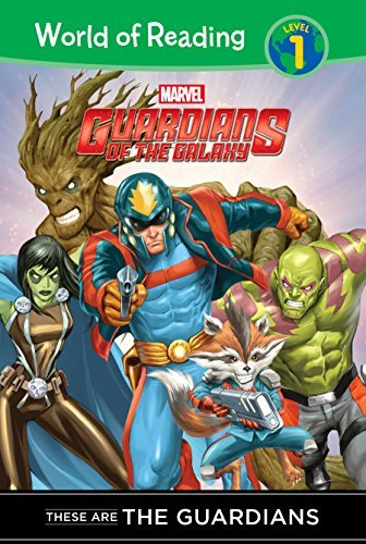 Guardians of the Galaxy: These Are the Guardians (World of Reading Level 1 Set 2) by Clarissa Wong (2015-09-06)