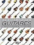 Guitares électriques - L'encyclopédie illustrée