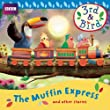 3rd and Bird: The Muffin Express and Other Stories (3rd & Bird)