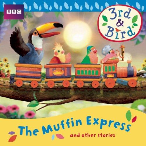 3rd & Bird The Muffin Express & Other Stories (BBC Audio) por Josh Selig