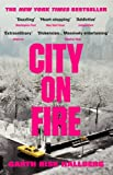 'City on Fire' von Garth Risk Hallberg