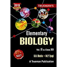 Trueman's Elementary Biology for Class 12 and NEET - Vol. 2 (2019 Edition)