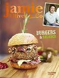 Burgers, barbecues et salades - Jamie Oliver & Co