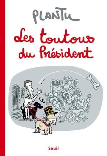 Les toutous du Prsident