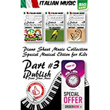 Italian Music for Kids Part 3 (Italian Music Collection Arranged for Piano) (English Edition)
