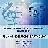 Grosses Orchester des Suedwestfunks / Ernest Bour play: Felix Mendelssohn Bartholdy: Symphonie Nr. 4 - die