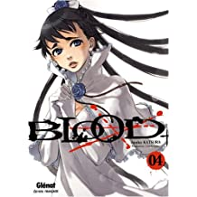 Blood+ - Tome 04