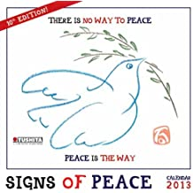 Signs of Peace 2013 Mindful Edition (Mindful Editions)