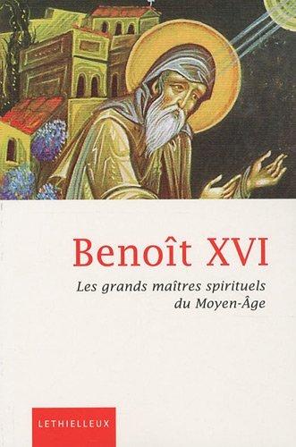 Les grands maîtres spirituels du Moyen-Age