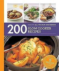 200 Slow Cooker Recipes: Hamlyn All Colour Cookbook (Hamlyn All Colour Cookery)
