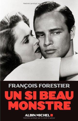 Un si beau monstre par François Forestier