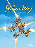 Trolls de Troy - Intégrale T8 à T10