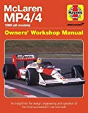 Mclaren Mp4/4 Owners' Workshop Manual: An insight into the design, engineering, maintenan (Haynes Owners' Workshop Manual)