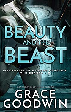 Beauty and the Beast (Interstellar Brides® Program: The Beasts Book 3) (English Edition)