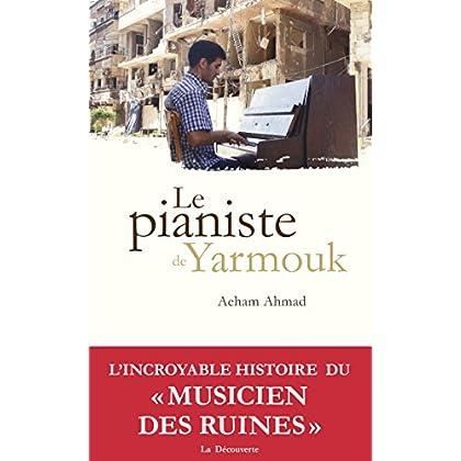 Le pianiste de Yarmouk (Cahiers libres)