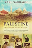 Palestine History of a Lost Nation