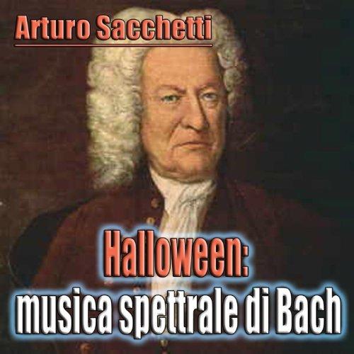 Halloween musica spettrale di Bach (Halloween music)