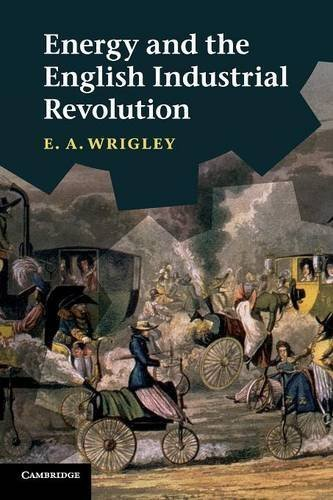 energy-and-the-english-industrial-revolution-by-e-a-wrigley-2010-08-19