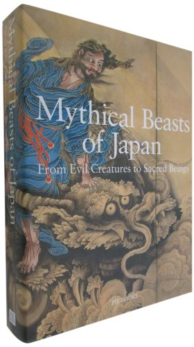 Mythical Beasts of Japan: From Evil Creatures to Sacred Beings