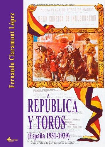 República y Toros par Fernando Claramunt López