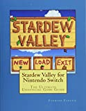 Stardew Valley for Nintendo Switch: The Ultimate Unofficial Game Guide