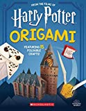 Harry Potter Origami: Fifteen Paper-Folding Projects Straight from the Wizarding World! - Scholastic Inc.