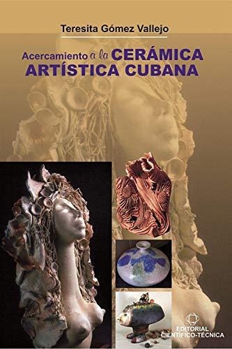 Acercamiento cerámica artística cubana Divulgación