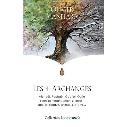 4 Archanges (Les) : Michaël, Raphaël, Gabriel, Ouriel